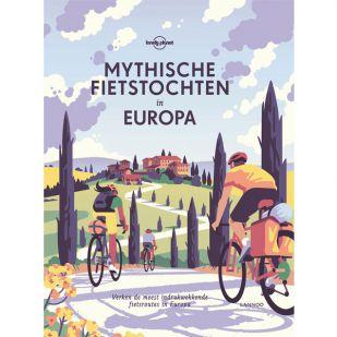 A - Lonely Planet: Mythische fietstochten in Europa