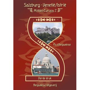 Midden-Europaroute deel 2: Salzburg - Venetië/ Istrië