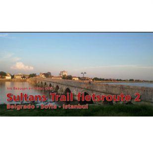 Sultans Trail 2:  Belgrado - Sofia - Istanbul