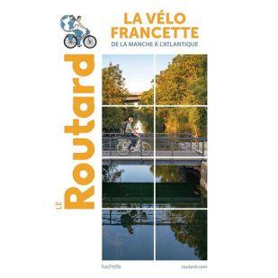 Routard - La Vélo Francette - De la Manche à l'Atlantique
