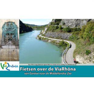 Via Rhona - Fietsen langs de Rhone