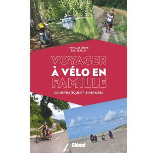 Voyager à vélo en famille: Guide pratique et itinéraires