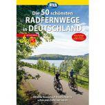 50 Schonsten Radfernwege In Deutschland BVA